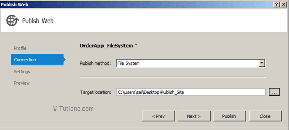 Mention File Path and Select Publish Method File System to Publish in Visual Studio
