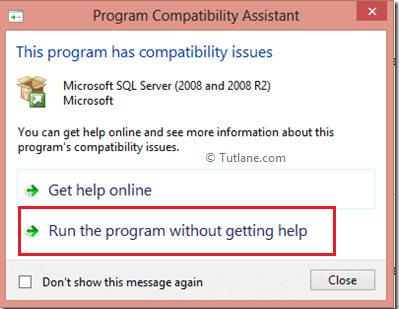 select option to run program without getting help to install sql server